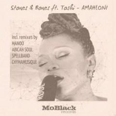 Stones X Bones - Amahloni (Original Extended Mix) ft. Toshi